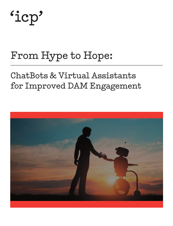 From Hype to Hope: ChatBots & Virtual Assistants for Improved DAM Engagement
