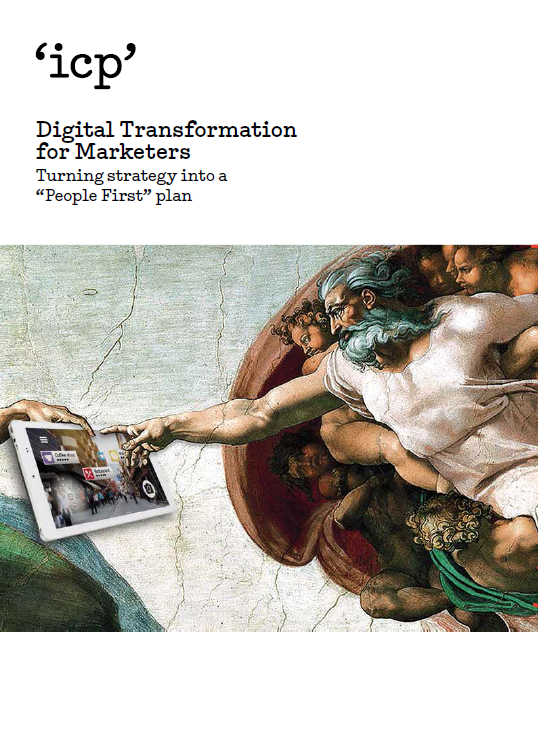 "Digital Transformation for Marketers: Turning strategy into a ""People First"" plan"